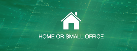 Home or Small Office